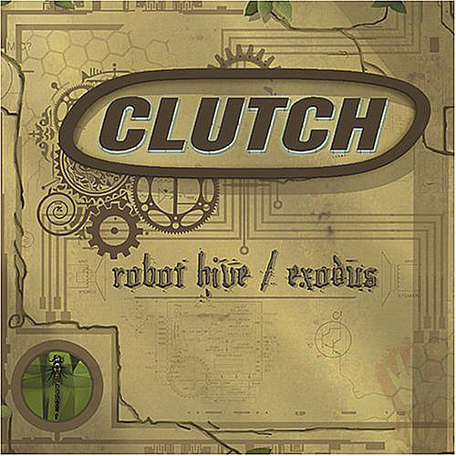 Robot Hive/Exodus de Clutch