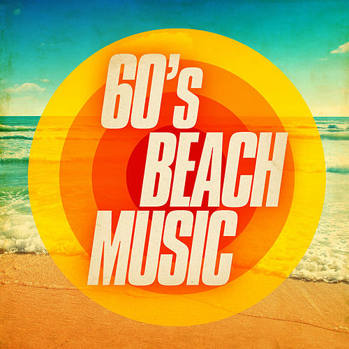 60's Beach Music de Various Artists
