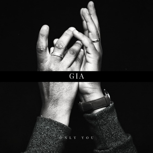 Only You by Gia