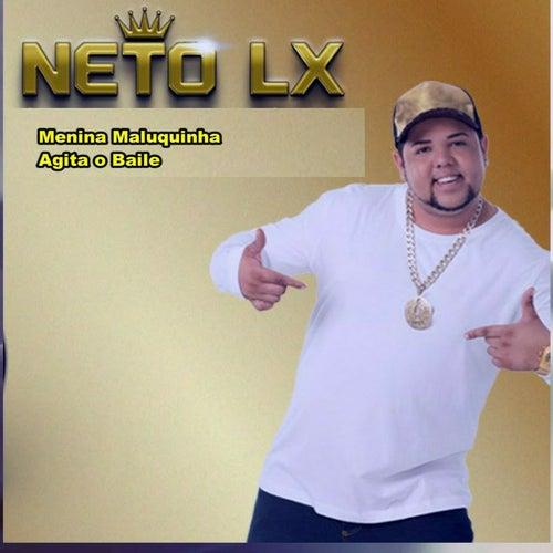 Menina Maluquinha Agita o Baile de Neto LX