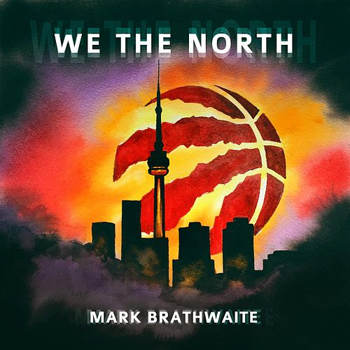 We the North von Mark Brathwaite