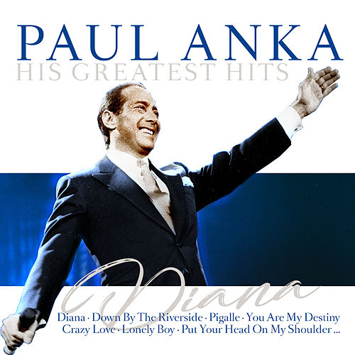 Diana - His Greatest Hits de Paul Anka