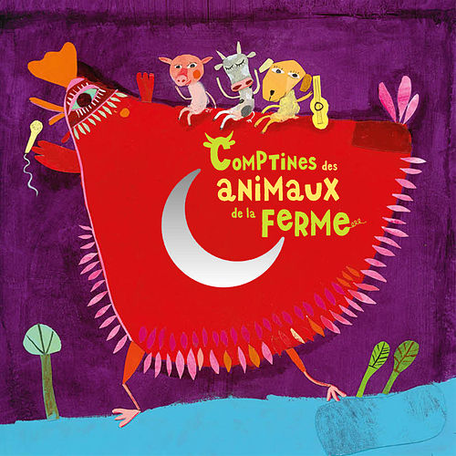 Comptines des animaux de la ferme by Various Artists