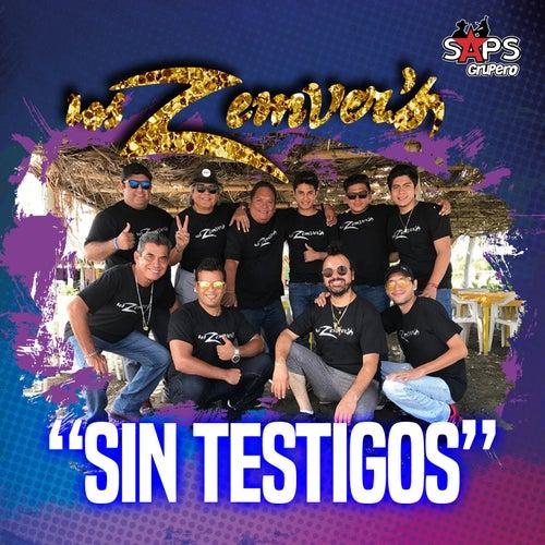 Sin Testigos by Los Zemvers