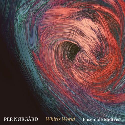 Whirl's World by Ensemble MidtVest