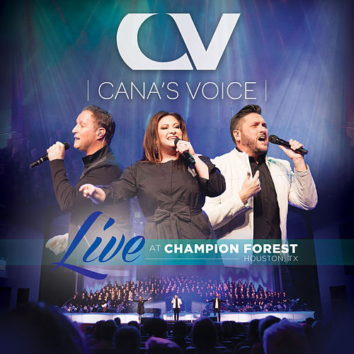 Live at Champion Forest by Cana's Voice