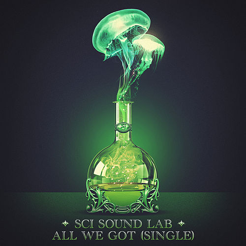 SCI Sound Lab: All We Got - Single by The String Cheese Incident