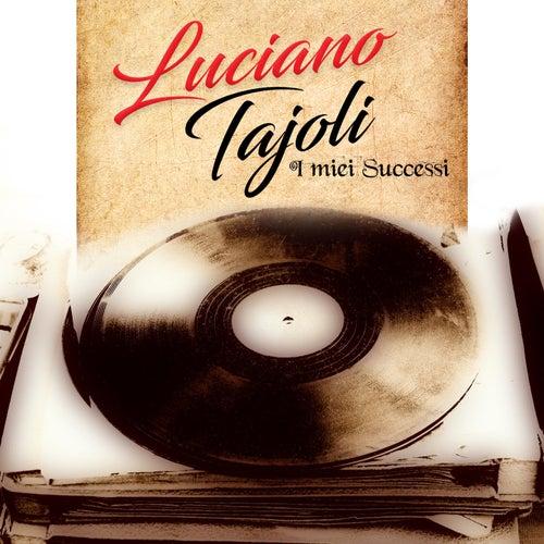 I miei successi von Luciano Tajoli