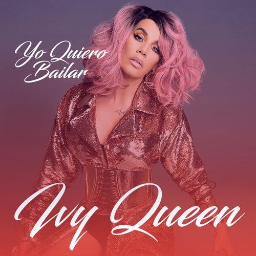Yo Quiero Bailar de Ivy Queen