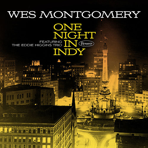 One Night in Indy by Wes Montgomery