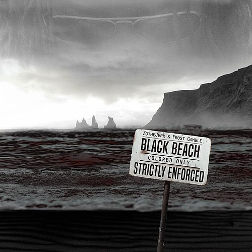 Black Beach by Zo The Jerk