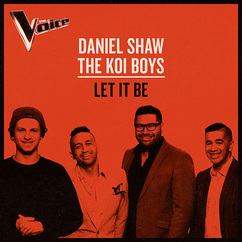 Let It Be (The Voice Australia 2019 Performance / Live) von Daniel Shaw