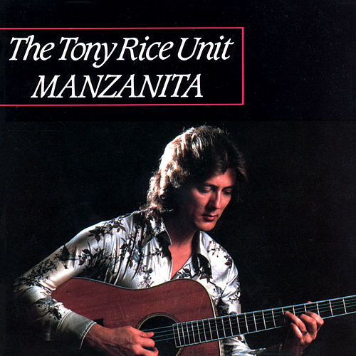 Manzanita von Tony Rice