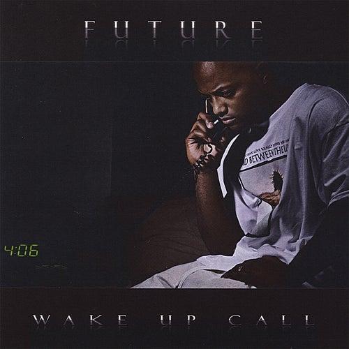 Wake Up Call de Future