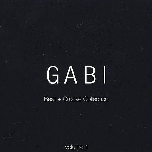 Gabi Beat + Groove Collection: Vol. 1 de Gabi