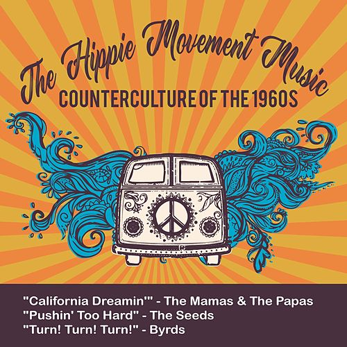 The Hippie Movement Music (Counterculture of the 1960S) von Various Artists