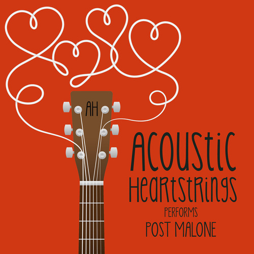 AH Performs Post Malone by Acoustic Heartstrings