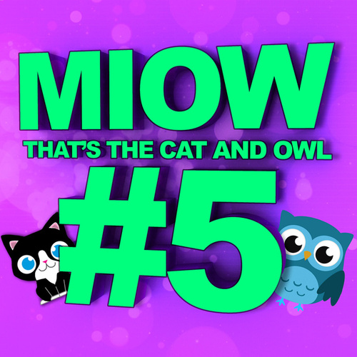 MIOW - That's the Cat and Owl, Vol. 5 de The Cat and Owl
