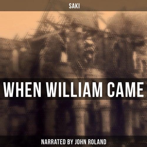 When William Came by Saki