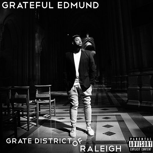 Grate District of Raleigh de Grateful Edmund