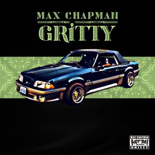 Gritty von Max Chapman