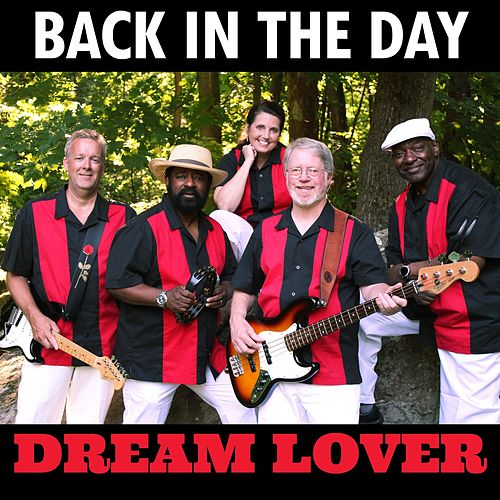 Dream Lover von Back in the Day