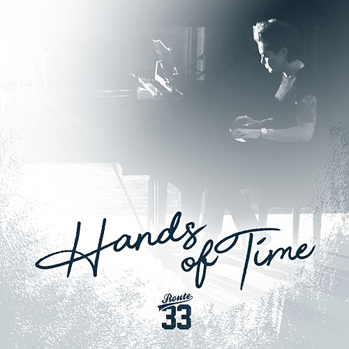Hands of Time by Route 33