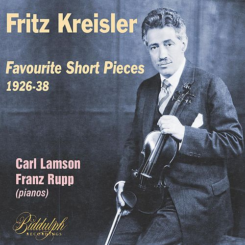 Kreisler - Favourite Short Pieces 1926-38 de Fritz Kreisler