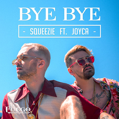 Bye Bye by Squeezie