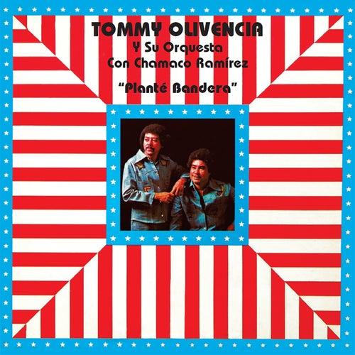 Planté Bandera de Tommy Olivencia Y Su Orquesta
