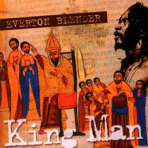 King Man by Everton Blender