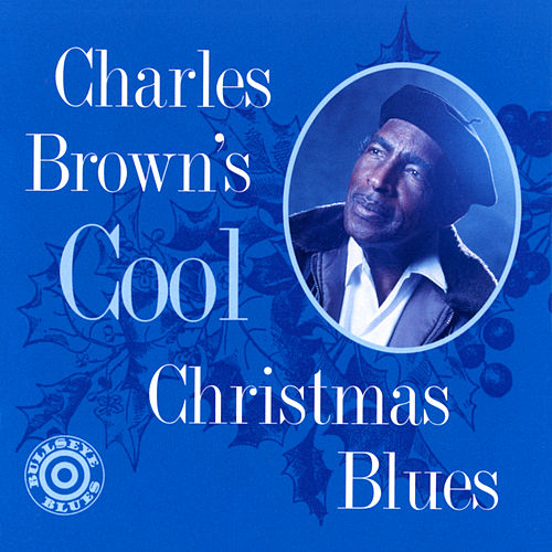 Cool Christmas Blues de Charles Brown