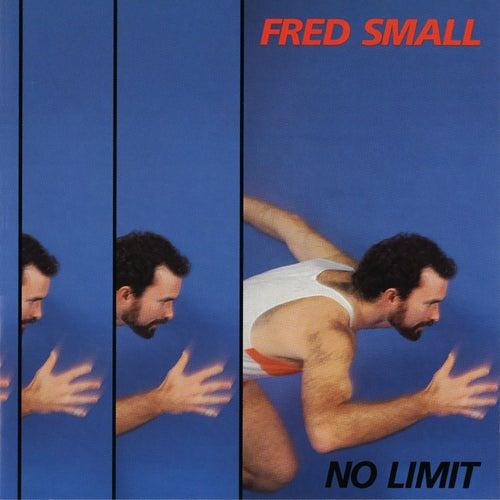 No Limit de Fred Small