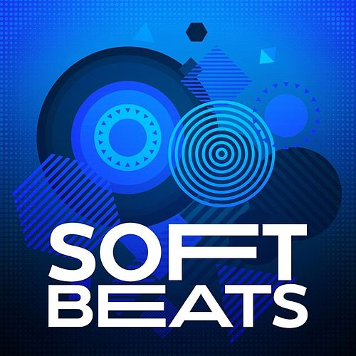 Soft Beats by Various Artists