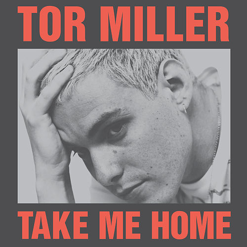 Take Me Home (I'm Ready) von Tor Miller