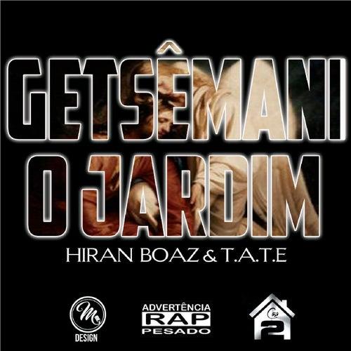 Getsêmani: O Jardim by Hiran Boaz