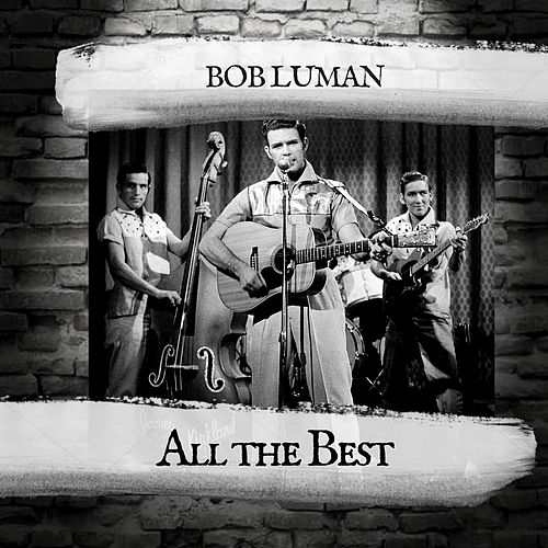 All the Best de Bob Luman