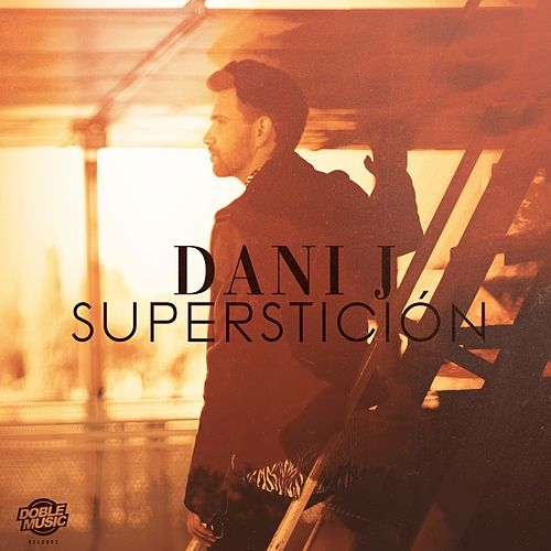 Superstición de Dani J