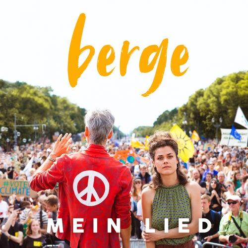 Mein Lied by Berge
