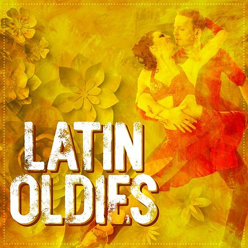 Latin Oldies de Various Artists