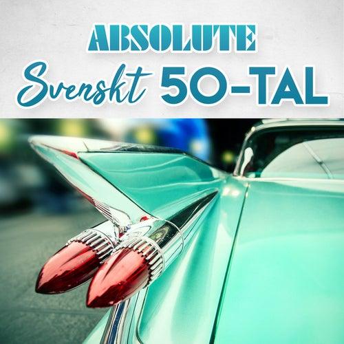 Absolute Svenskt 50-tal de Various Artists