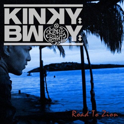 Road To Zion de Kinky Bwoy