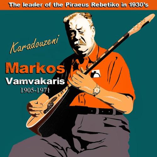 Karadouzeni: The Leader of the Piraeus Rebetiko Markos Vamvakaris in 1930's by Markos Vamvakaris (Μάρκος Βαμβακάρης)