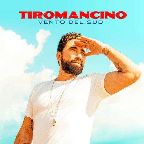 Vento Del Sud by Tiromancino