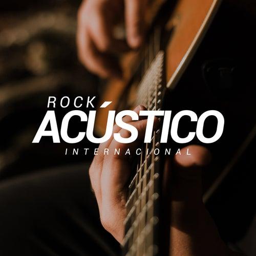 Rock Acústico Internacional de Various Artists
