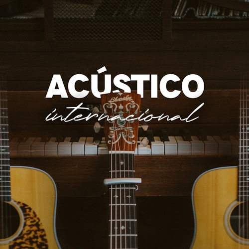 Acústico Internacional de Various Artists