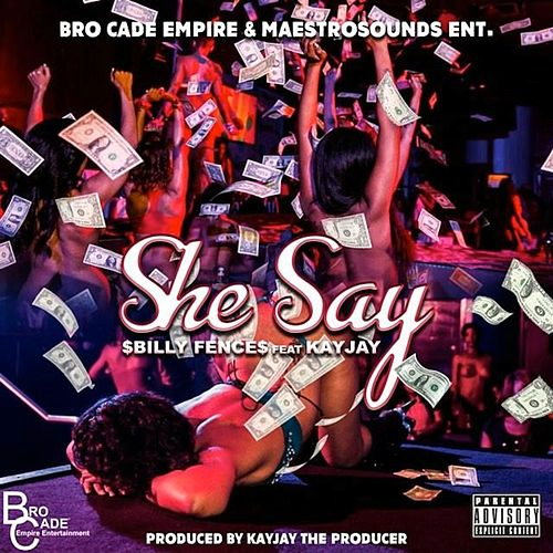 She Say by $Billyfence$