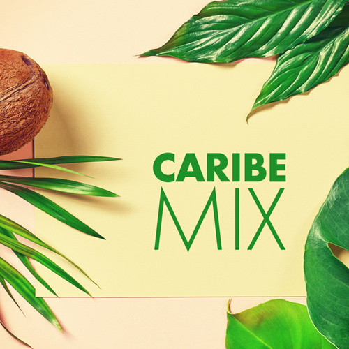 Caribe Mix de Various Artists