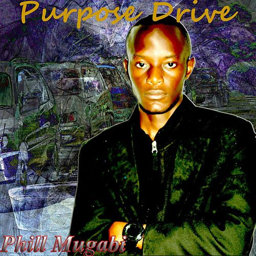 Purpose Drive by Various Artists