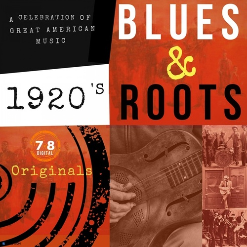 1920S Blues and Roots de Various Artists